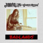 """The Badlands are rich with musical soil!"" Jennifer Lyn says"