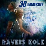 RAVEIS KOLE  AUDIO PHENOMENON 3D IMMERSIVE ALBUM – OUT 10/23